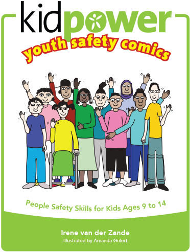 Kidpower Youth Safety Comics for kids ages 9-14 and their adults (Book Cover Image)