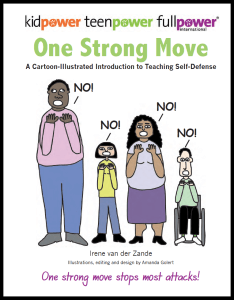 A cartoon-illustrated book on learning and teaching self-defense skills and strategies for teens and adults.