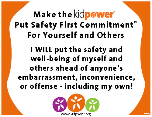 Kidpower Put Safety First Commitment For Yourself and Others Poster | Kidpower International