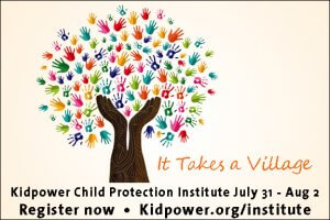 Kidpower's Child Protection Institute, July 31-Aug 2 - Register now