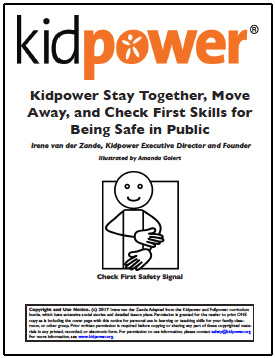 Kidpower Stay Together, Move Away and Check First Skills for Being Safe in Public