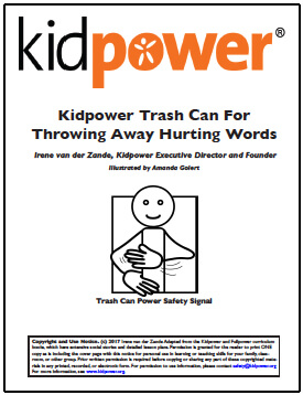 Kidpower Trash Can Skill Guide for Throwing Away Hurting Words | Kidpower International