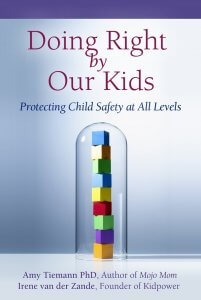 Book Cover: Doing Right by Our Kids - Protecting Child Safety at All Levels