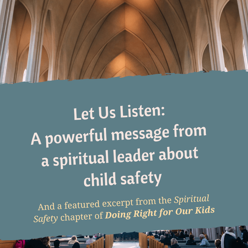 Let Us Listen: A powerful message from a spiritual leader about child safety