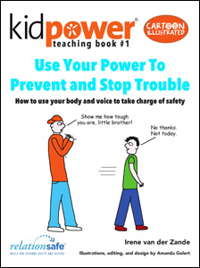 Kidpower Safety Comics: People Safety Skills for Children Ages 3-10