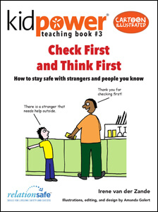 Kidpower Youth Safety Comics: People Safety Skills for Kids Ages 9-14