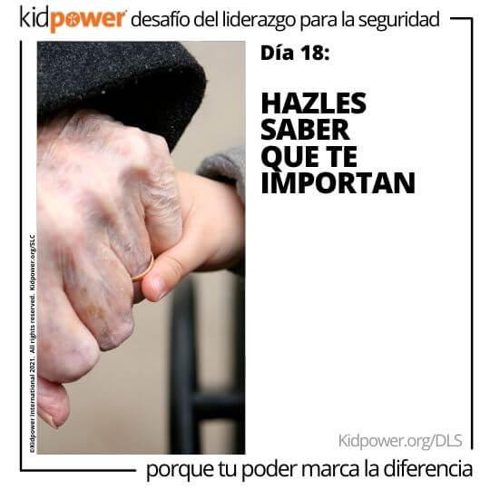 Niño y senior tomados de la mano. Texto: Día 18: Hazles saber que te importan #KidpowerDLS