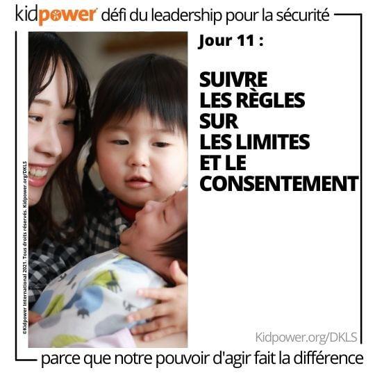 Jeune femme et petite fille tenant bébé. Texte: jour 11: Suivre les règles des limites et du consentement #KidpowerDKLS