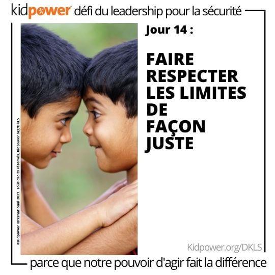 Les jeunes garçons se tiennent face à face, la tête se touchant. Texte: jour 14: Faire respecter les limites de façon juste #KidpowerDKLS