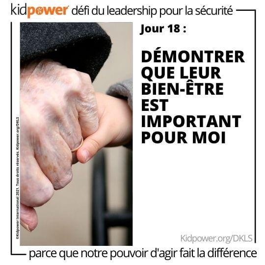 Enfant et senior se tenant la main. Texte: jour 18: Démontrer que leur bien-être est important pour vous #KidpowerDKLS