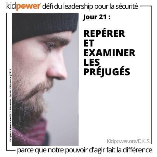Profil de côté homme barbu regardant vers le bas. Texte: jour 21: Repérer et examiner les préjugés #KidpowerDKLS