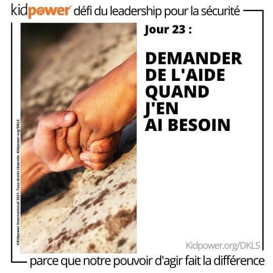Deux personnes se tenant la main sur le rocher. Texte: jour 23: Demander de l'aide quand j'en ai besoin #KidpowerDKSL