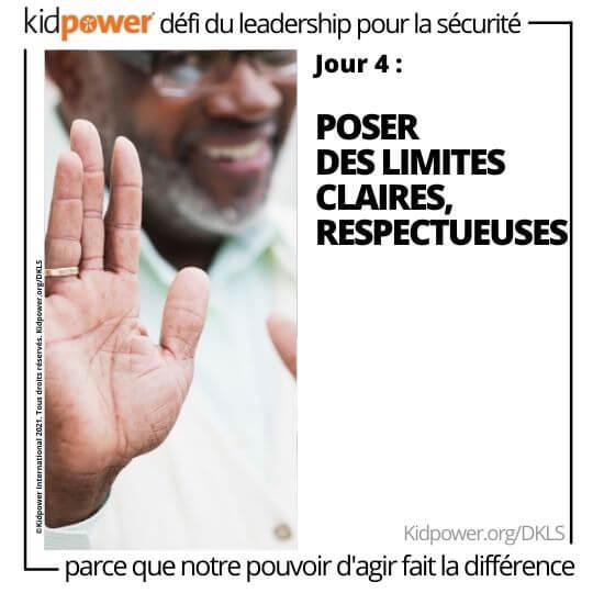 Homme adulte tenant la main d'arrêt au point. Texte: jour 4: Poser des limites claires, respectueuses #KidpowerDKLS