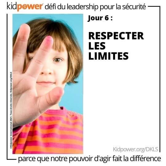 Enfant avec la main d'arrêt devant son visage. Texte: jour 6: Respecter les limites #KidpowerDKLS