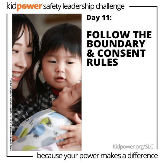 Young woman and little girl holding baby. Text: Day 11: Follow the Boundary & Consent Rules #KidpowerSLC