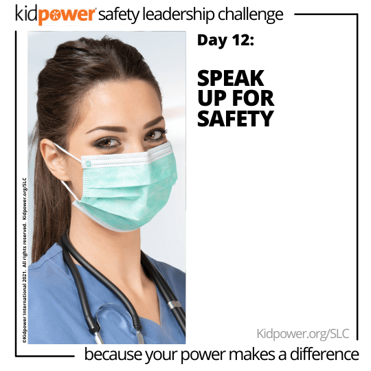 Woman nurse in scrubs with face mask. Text: Day 12: Speak Up for Safety #KidpowerSLC