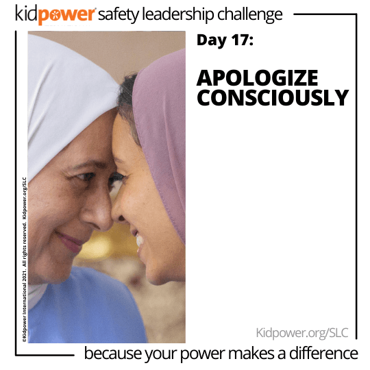 Two women wearing hijabs, smiling at each other. Text: Day 17: Apologize Consciously #KidpowerSLC