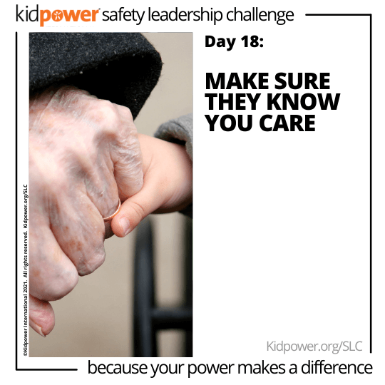 Child and senior holding hands. Text: Day 18: Make Sure They Know You Care #KidpowerSLC