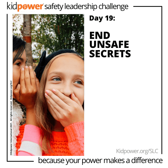 Little girl whispering in friend's ear. Text: Day 19: End Unsafe Secrets #KidpowerSLC