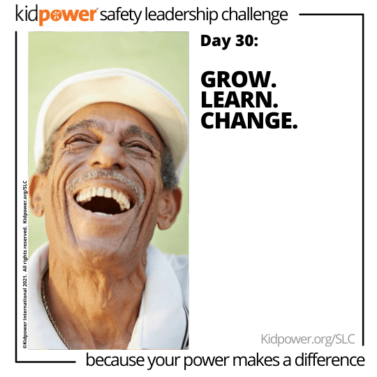 Senior man looking up and laughing. Text: Day 30: Grow. Learn. Change. #KidpowerSLC