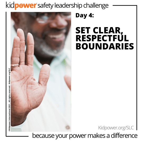 Adult man holding stop hand up in focus. Text: Day 4: Set Clear, Respectful Boundaries #KidpowerSLC
