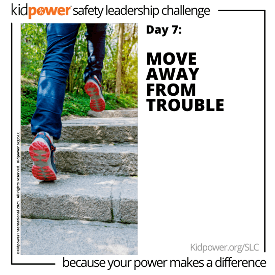 Running shoes going up stairs. Text: Day 7: Move Away From Trouble #KidpowerSLC