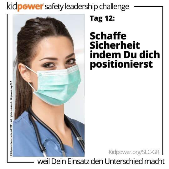 Krankenschwester in Peelings mit Gesichtsmaske. Text: Tag 12: Schaffe Sicherheit indem Du dich positionierst #KidpowerSLCGR