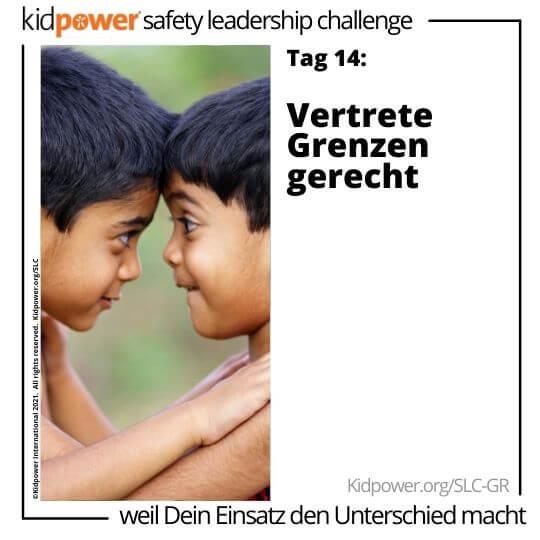 Jungen stehen sich gegenüber, die Köpfe berühren sich. Text: Tag 14: Vertrete Grenzen gerecht #KidpowerSLCGR