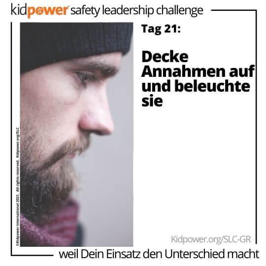 Seitenprofil des bärtigen Mannes, der nach unten schaut. Text: Tag 21: Decke Annahmen auf und beleuchte sie #KidpowerSLCGR