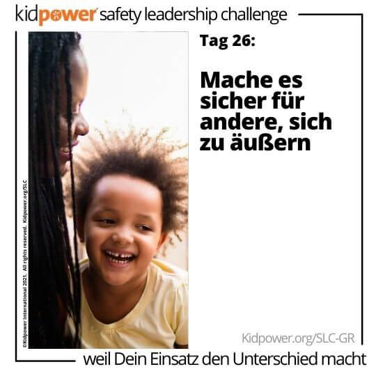 Lächelnde Mutter und Kind reden. Text: Tag 26: Mache es sicher für andere, sich zu äußern #KidpowerSLCGR