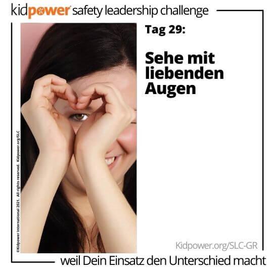 Teen Mädchen, das Herz mit den Händen über einem Auge macht. Text: Tag 29: Sehe mit liebenden Augen #KidpowerSLCGR