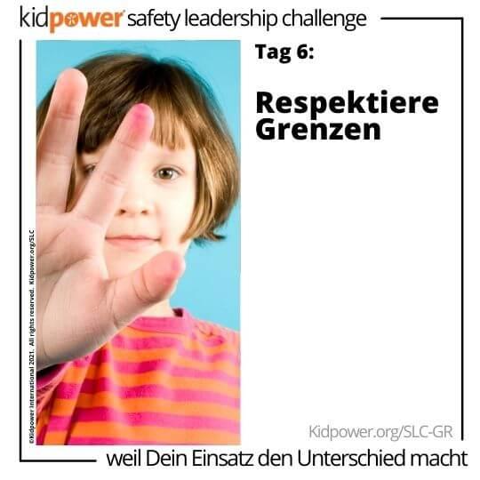 Kind mit Stopphand vor ihrem Gesicht. Text: Tag 6: Respektiere Grenzen #KidpowerSLCGR